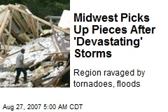 Midwest Picks Up Pieces After 'Devastating' Storms