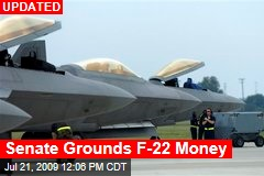 Senate Grounds F-22 Money