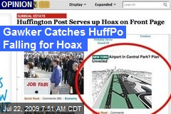 Gawker Catches HuffPo Falling for Hoax