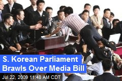 S. Korean Parliament Brawls Over Media Bill
