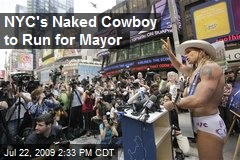 NYC's Naked Cowboy to Run for Mayor