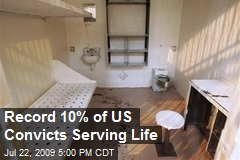 Record 10% of US Convicts Serving Life
