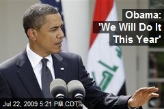 Obama: 'We Will Do It This Year'