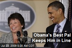 Obama's Best Pal Keeps Him in Line