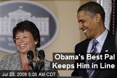 Obama's Best Pal Keeps Him in Line