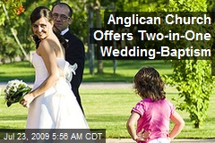 Anglican Church Offers Two-in-One Wedding-Baptism