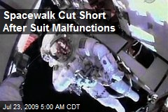 Spacewalk Cut Short After Suit Malfunctions