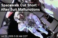 Spacewalk Cut Short After Suit Malfunctions