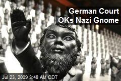German Court OKs Nazi Gnome