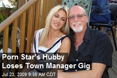 Porn Star's Hubby Loses Town Manager Gig
