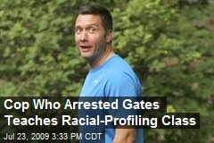 Cop Who Arrested Gates Teaches Racial-Profiling Class