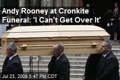 Andy Rooney at Cronkite Funeral: 'I Can't Get Over It'