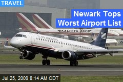 Newark Tops Worst Airport List