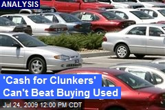 'Cash for Clunkers' Can't Beat Buying Used