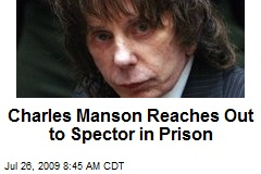 Charles Manson Reaches Out to Spector in Prison