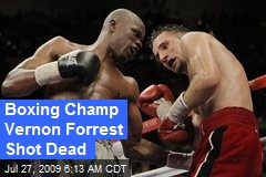 Boxing Champ Vernon Forrest Shot Dead