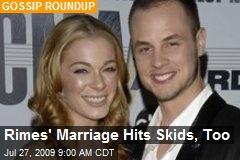 Rimes' Marriage Hits Skids, Too