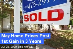 May Home Prices Post 1st Gain in 3 Years