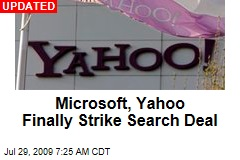Microsoft, Yahoo Finally Strike Search Deal