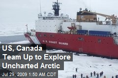 US, Canada Team Up to Explore Uncharted Arctic