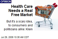 Health Care Needs a Real Free Market
