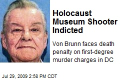 Holocaust Museum Shooter Indicted