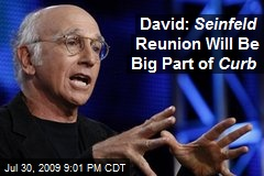 David: Seinfeld Reunion Will Be Big Part of Curb