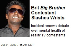 Brit Big Brother Contestant Slashes Wrists