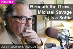 Beneath the Growl, Michael Savage Is a Softie