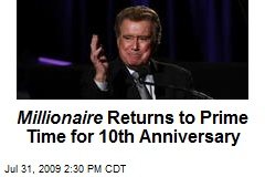 Millionaire Returns to Prime Time for 10th Anniversary