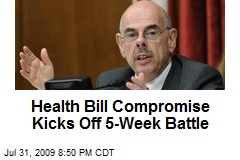 Health Bill Compromise Kicks Off 5-Week Battle
