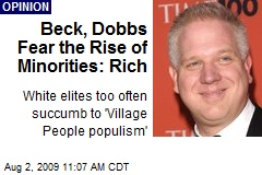 Beck, Dobbs Fear the Rise of Minorities: Rich