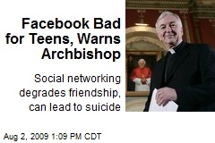 Facebook Bad for Teens, Warns Archbishop