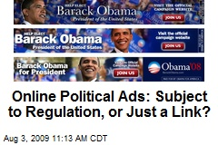 Online Political Ads: Subject to Regulation, or Just a Link?