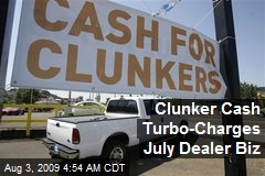 Clunker Cash Turbo-Charges July Dealer Biz