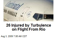 26 Injured by Turbulence on Flight From Rio