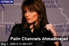 Palin Channels Ahmadinejad