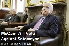 McCain Will Vote Against Sotomayor