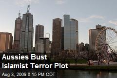 Aussies Bust Islamist Terror Plot