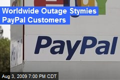 Worldwide Outage Stymies PayPal Customers