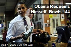 Obama Redeems Himself, Bowls 144