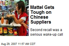 Mattel Gets Tough on Chinese Suppliers