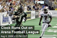 Clock Runs Out on Arena Football League