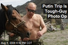 Putin Trip Is Tough-Guy Photo Op