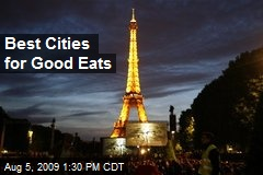 Best Cities for Good Eats