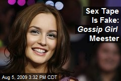 Sex Tape Is Fake: Gossip Girl Meester