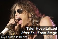Tyler Hospitalized After Fall From Stage