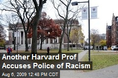 Another Harvard Prof Accuses Police of Racism