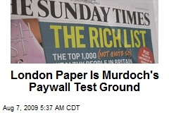 London Paper Is Murdoch's Paywall Test Ground
