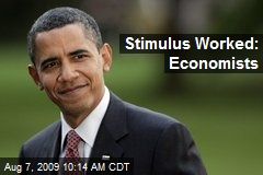 Stimulus Worked: Economists